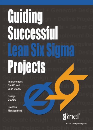 Guiding Successful Lean Six Sigma Projects: Oriel Incorporated