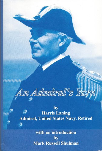 9781884733123: An Admiral's Yarn (U.S. Naval War College Historical Monograph Series, No. 14.)
