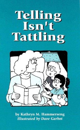 Telling Isn't Tattling: Hammerseng, Kathryn M
