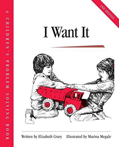 I Want It (Crary, Elizabeth, Children's Problem: Elizabeth Crary