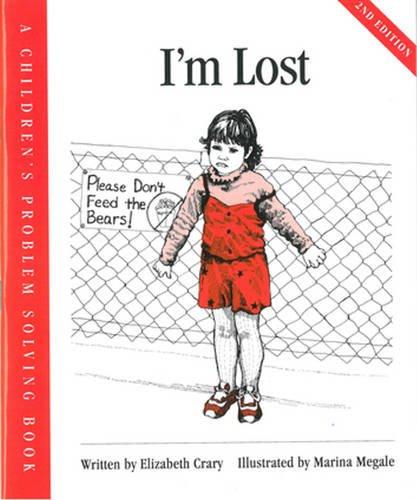 9781884734250: I'm Lost (Childrens Problem Solving Series)