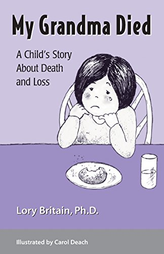 9781884734267: My Grandma Died: A Child's Story About Death and Loss