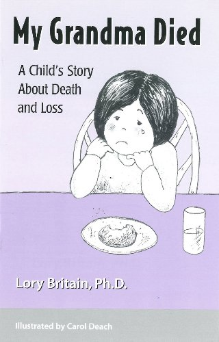 9781884734274: My Grandma Died: A Child's Story About Death and Loss