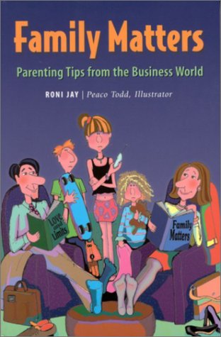 Family Matters: Parenting Tips from the Business: Jay, Roni