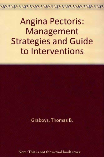 9781884735004: Angina Pectoris: Management Strategies and Guide to Interventions