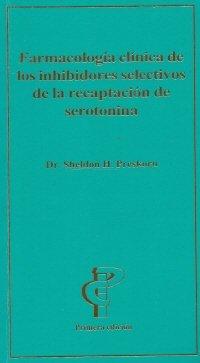 9781884735172: Farmacologia Clinica de Los Inhibidores Selectivos de La Recaptacion de Serotonina