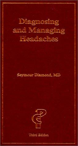 9781884735608: Diagnosing & Managing Headaches (3rd Edition)