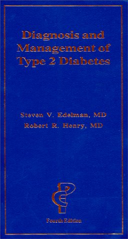 9781884735622: Diagnosis and Management of Type 2 Diabetes (4th Edition)