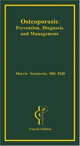 9781884735844: Osteoporosis: Prevention, Diagnosis and Management, Fourth Edition