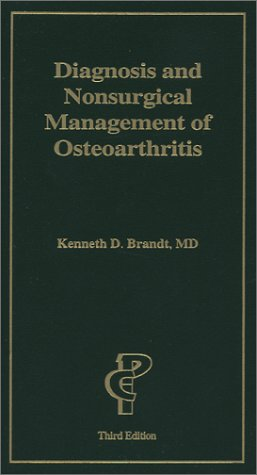 Diagnosis and Nonsurgical Management of Osteoarthritis, Third: Brandt, Kenneth D.