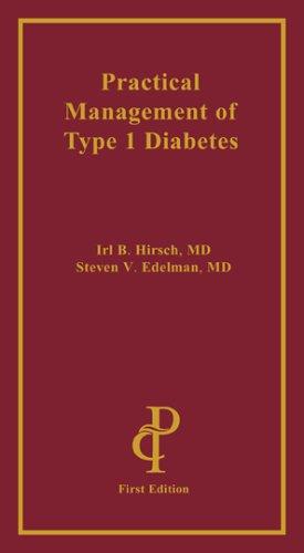 9781884735943: Practical Management Of Type 1 Diabetes