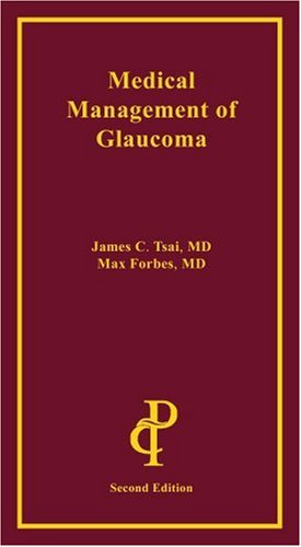 9781884735974: Medical Management of Glaucoma