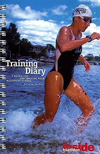 Inside Triathlon : Training Diary : A: Joe Friel; Joel