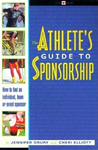 The Athlete's Guide to Sponsorship: Drury, Jennifer