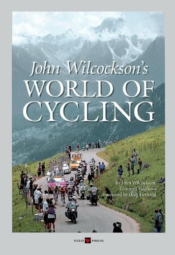 9781884737503: John Wilcockson's World of Cycling