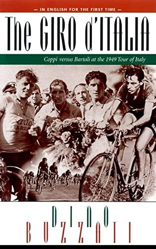 9781884737510: The Giro D'Italia: Coppi Vs. Bartali at the 1949 Tour of Italy
