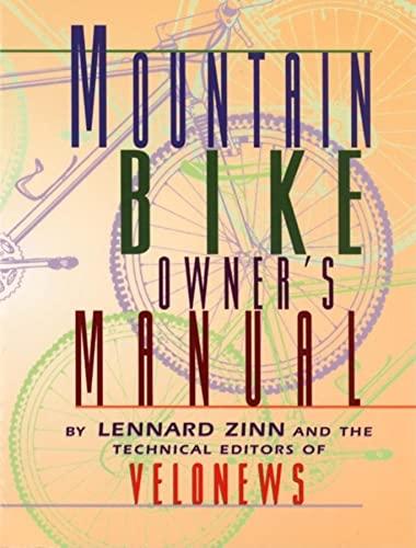 9781884737527: Mountain Bike Owner's Manual