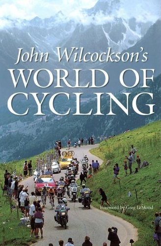 9781884737770: John Wilcockson's World of Cycling