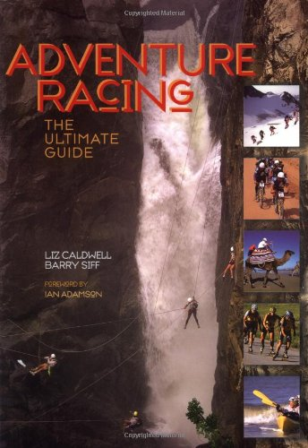 9781884737909: Adventure Racing: The Ultimate Guide