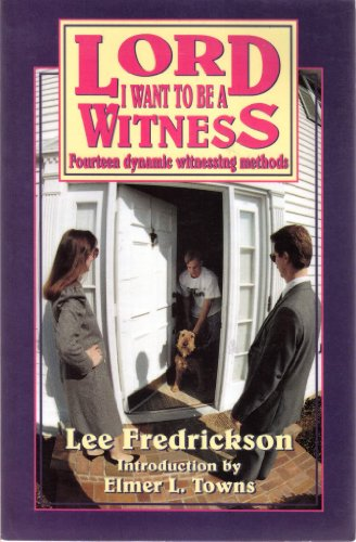 Lord, I want to be a witness: Lee Fredrickson
