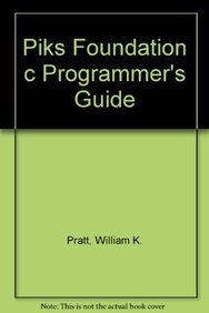 9781884777035: Piks Foundation C Programmer's Guide