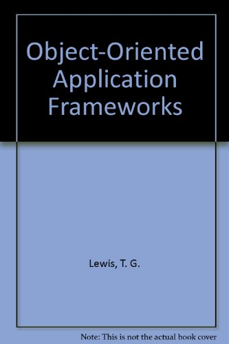 9781884777066: Object-Oriented Application Frameworks