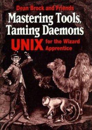 9781884777073: Mastering Tools, Taming Daemons
