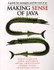 Making Sense of Java: A Guide for Managers and the Rest of Us (1884777244) by Bruce Simpson; Brian Christeson; A. Rehan Zaide; John D. Mitchell