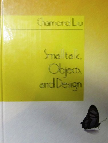 9781884777271: SmallTalk, Objects, and Design