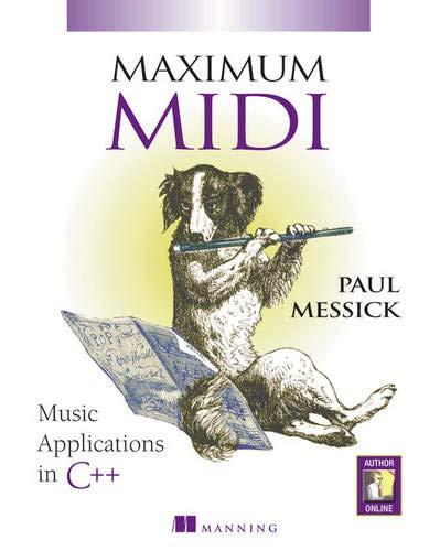 9781884777448: Maximum MIDI : Music Applications in C++