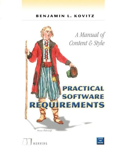 9781884777592: Practical Software Requirements: A Manual of Content and Style