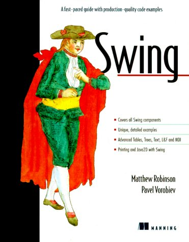 9781884777844: Swing: A fast-paced guide with production-quality code examples