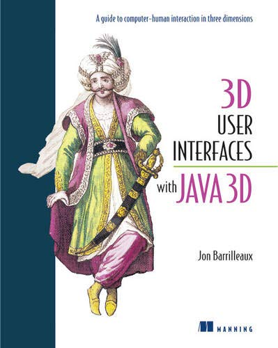 9781884777905: 3D User Interfaces with Java 3D