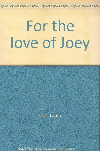 9781884778551: For the love of Joey