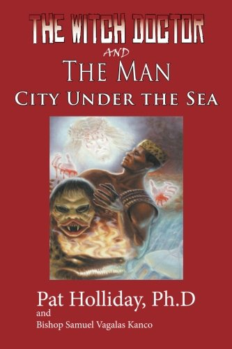 9781884785016: The Witchdoctor and the Man: City Under the Sea