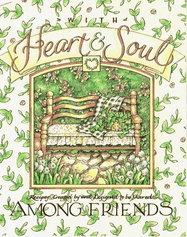 With Heart & Soul: Among Friends : Kelley, Roxie, Reeves