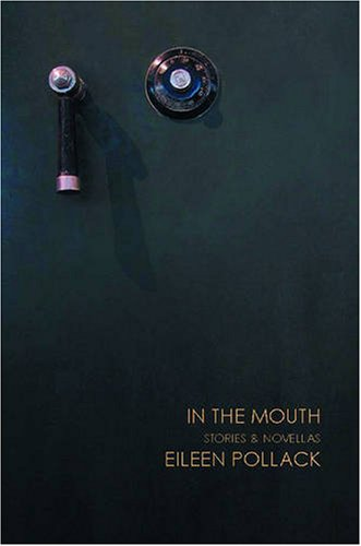 9781884800825: In the Mouth: Stories and Novellas