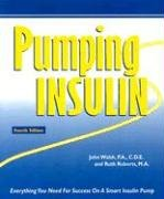 9781884804861: Pumping Insulin: Everything You Need For Success On A Smart Insulin Pump