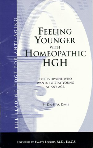 Feeling Younger with Homeopathic HGH: Dr. H.A. Davis