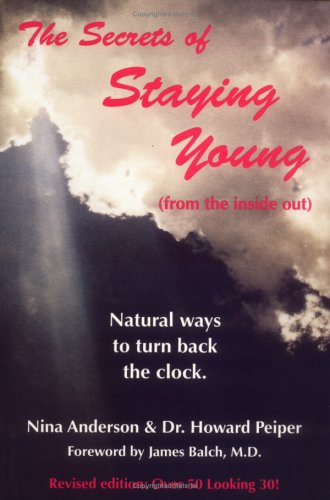 9781884820434: The Secrets of Staying Young