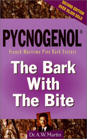 9781884820571: Pycnogenol: The Bark With the Bite : French Maritime Pine Bark Extract
