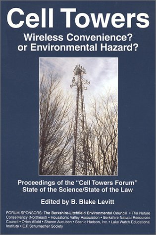 9781884820625: Cell Towers-Wireless Convenience? Or Enviromental Hazard?