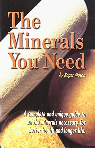 9781884820755: The Minerals You Need