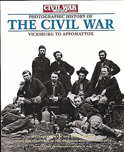 9781884822094: Photographic History of The Civil War: Vicksburg to Appomattox (Civil War Times Illustrated) (v. 2)