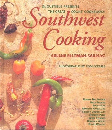 Southwest Cooking: Arlene Feltman-Sailhac