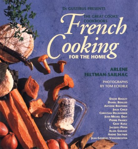 French Cooking for the Home (De Gustibus: Feltman-Sailhac, Arlene
