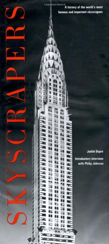 9781884822452: Skyscrapers: A History of the World's Most Famous and Important Skyscrapers