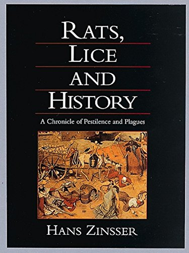 9781884822476: Rats, Lice, and History: A Chronicle of Pestilence and Plagues