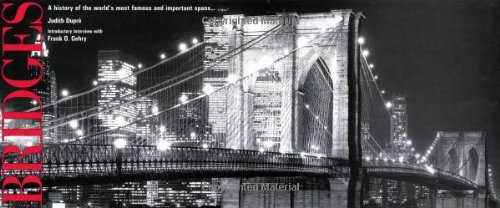 9781884822759: Bridges: A History of the World's Most Famous and Important Spans
