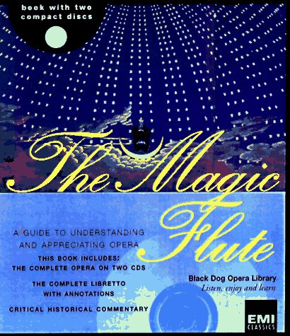 9781884822827: The Magic Flute (The Black Dog Opera Library)